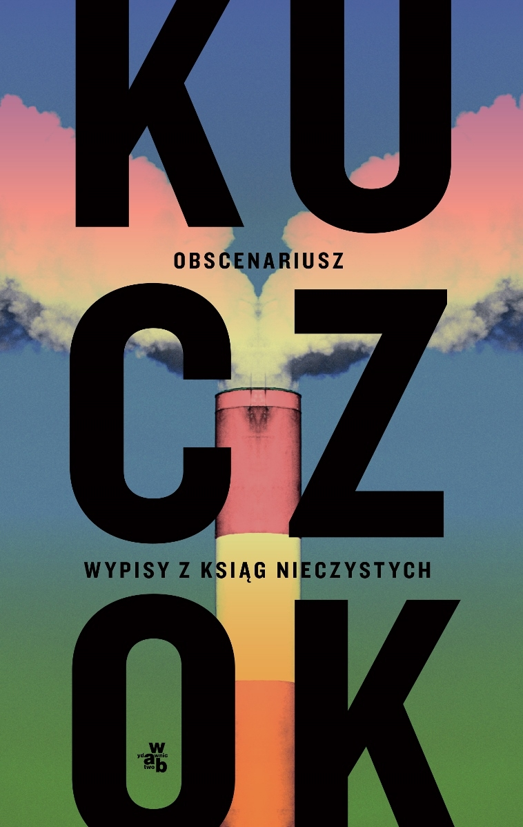 Obscenariusz - Wojciech Kuczok